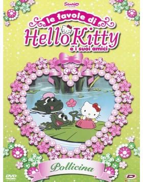 Hello Kitty - Le Favole Di Hello Kitty E I Suoi Amici - Pollicina