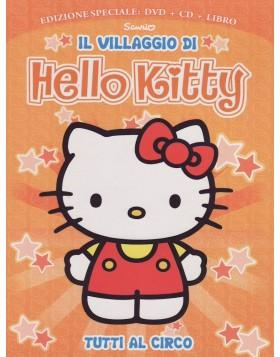 Hello Kitty - Il Villaggio Di Hello Kitty #03 - Tutti Al Circo! (Dvd+Cd+Libro)